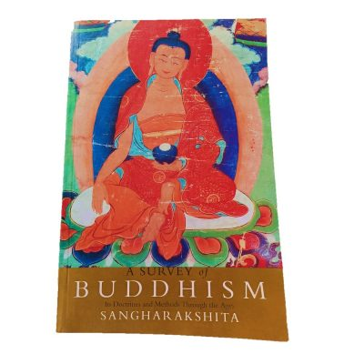A Survey of Buddhism-Sangharakshita