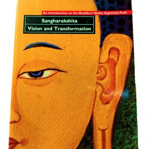 Vision and Transformation-Sangharakshita